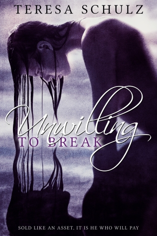 Unwilling To Break E-Book Cover